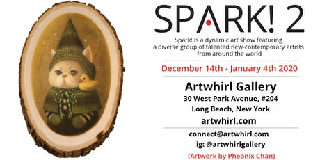 Artwhirl Gallery Presents Our Second Annual Spark! Show! tickets