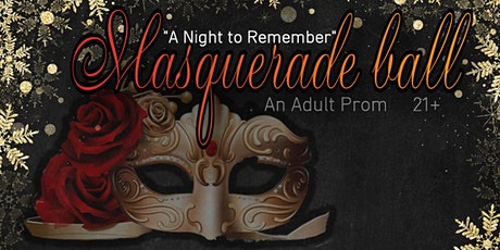 Masquerade Ball (Adult Prom) 2019 tickets
