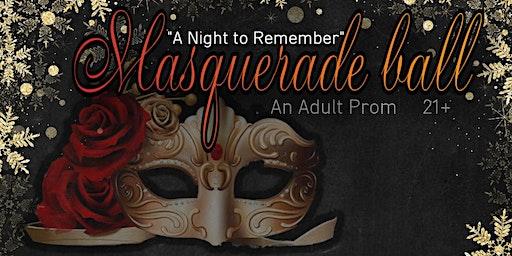 Masquerade Ball (Adult Prom) 2019