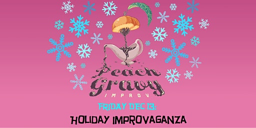 Holiday Improvaganza