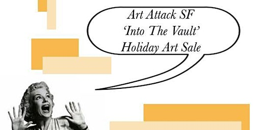 Into the Vault Holliday Art Sale