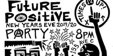 Future Positive New Year's Eve Party tickets