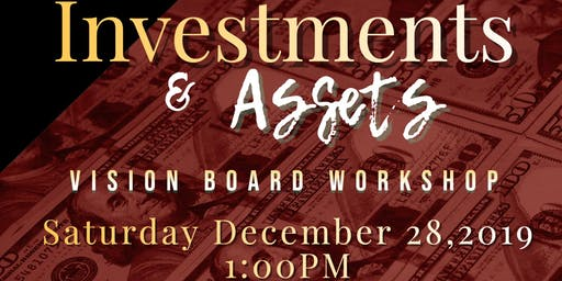 Investments and Assets Vision Board Workshop