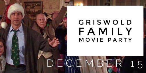 Griswold Family Christmas Movie Party! Dress Up!
