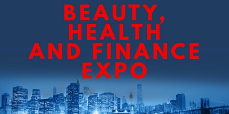 Beauty, Health and Finance Expo tickets