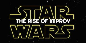 King of the Galaxy: The Rise of Improv - Star Wars...