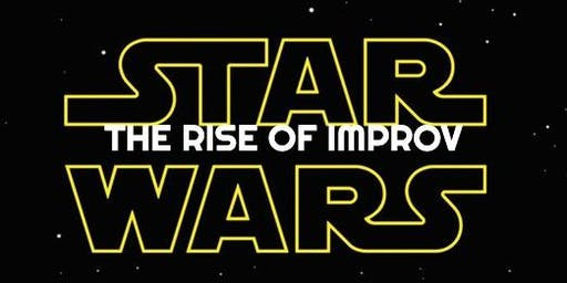 King of the Galaxy: The Rise of Improv - Star Wars Inspired Competitive Short Form Improv