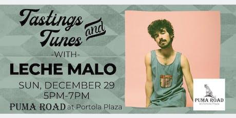 Live Music - Tastings & Tunes w/ Leche Malo tickets