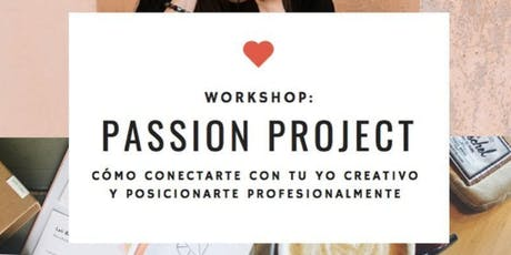 Workshop Passion Projects - intensivo DICIEMBRE Buenos Aires entradas