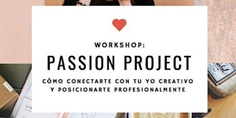 Workshop Passion Projects - intensivo DICIEMBRE Buenos Aires entradas