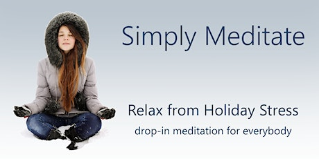 Simply Meditate: Relax from Holiday Stress tickets