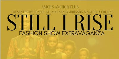 Still I Rise Fashion Extravaganza