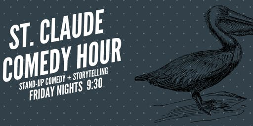 St. Claude Comedy Hour: NOLA's Best Weekly Stand-Up Comedy