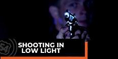Shooting In Low Light