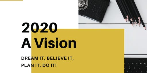 Welcoming 2020- A Vision
