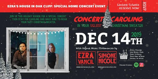 Concert & Caroling In Your Ugly Christmas Sweater | Simone Nicole / Ezra Vancil  | Oak Cliff