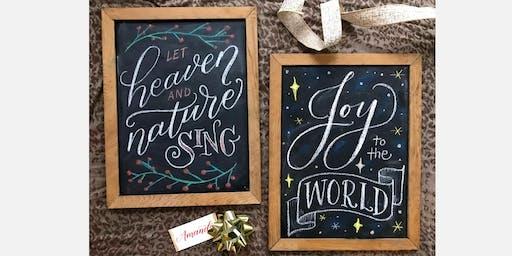 Chalkboard Lettering Workshop - Holiday Edition