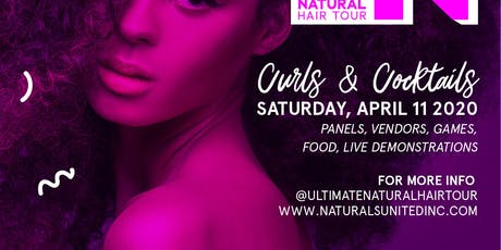 CURLS & COCKTAILS HOUSTON (Ultimate Natural Hair Tour) tickets