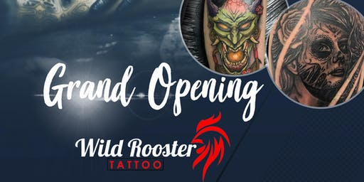 Wild Rooster Tattoo Grand Opening