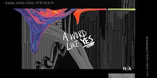 N/A: a word like yes