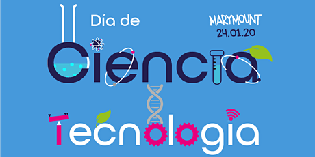 Dia de la Ciencia y Tecnología entradas