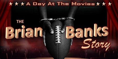 The Brian Banks Story: An HCAC Movie Event tickets