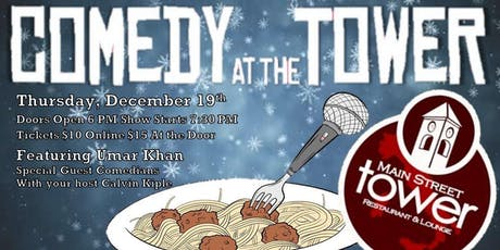Comedy at the Tower- December Edition tickets