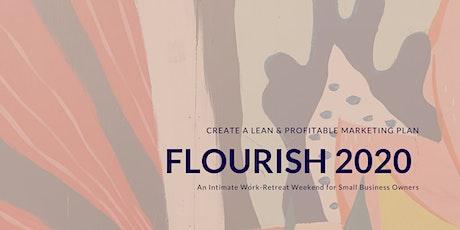 FLOURISH 2020 // Create a Lean Digital Marketing Funnel in 4 hours! tickets