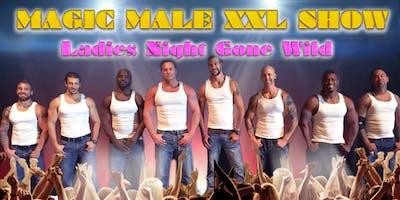 MAGIC MALE XXL SHOW | St. Louis, MO