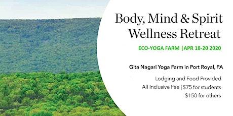 Body, Mind & Spirit Retreat at Eco Yoga Farm tickets