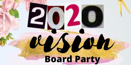 20/20 Vision Board Party - Write it down, Make it plain