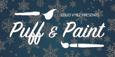 Puff and Paint with Loud Vybz tickets