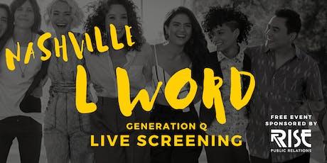 L Word Generation Q - Live Screening tickets