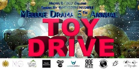 Melloe Drama 5th Annual Toy Drive & Fundraiser tickets