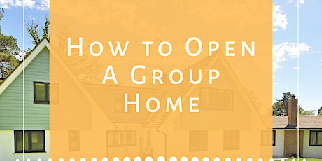 How to Open A Group Home 2-Day Course tickets
