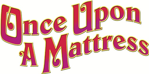 STA presents Once Upon A Mattress
