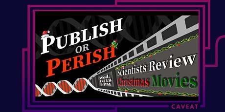 Publish or Perish: Scientists Review Christmas Movies tickets