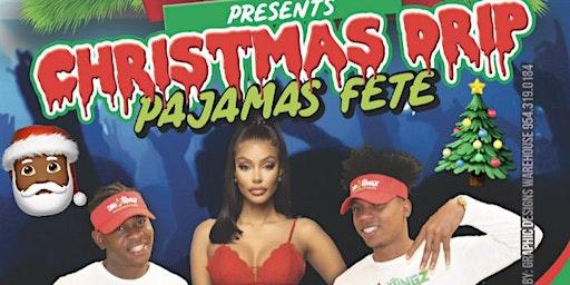 CHRISTMAS DRIP