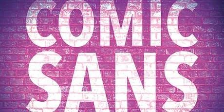 Comic Sans Hamilton tickets