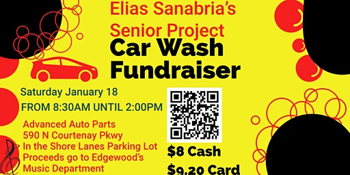 Elias Sanabria's Senior Project Fundraiser: Music Program Car Wash