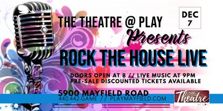 Rock The House LIVE in The Theatre @ Play tickets
