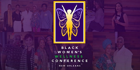 4th Annual Black Women's Wellness Conference of New Orleans tickets