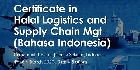 Certificate in Halal Logistics and Supply Chain (Bahasa Indonesia) tickets