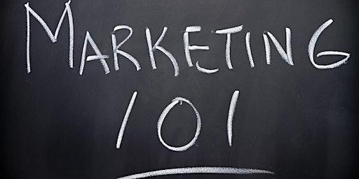 Business Enhancement Series presents................Marketing 101