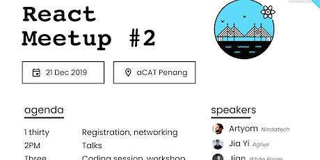 FB DevC Penang: Penang React Meetup #2 tickets