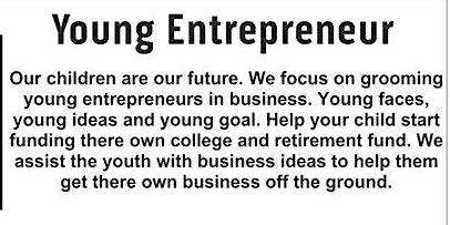 Business Enhancement Series presents................Young Entrepreneur