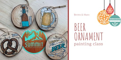 Painting Class - Beer Ornaments