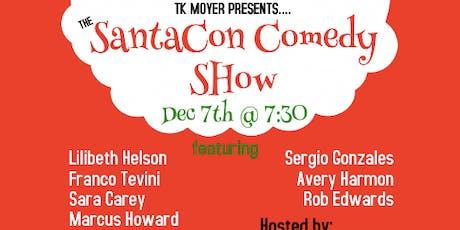 "The ""SANTACON COMEDY SHOW"" tickets"
