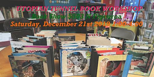 Utopian Tunnel Book Workshop