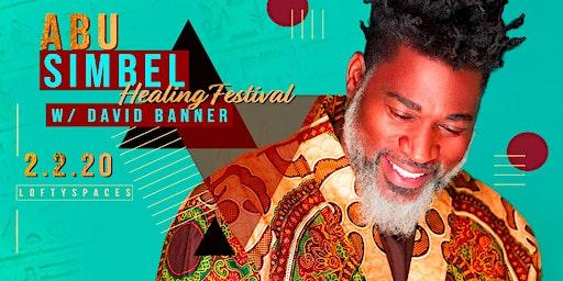 Abu Simbel w/ David Banner Healing Festival